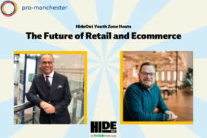 HideOut Youth Zone Hosts: The Future of Retail and Ecommerce