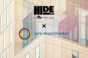HideOut Youth Zone signs up as pro-manchester member