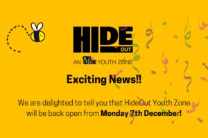 HideOut Youth Zone is open for booking!